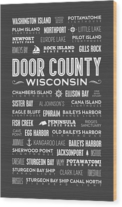 Places Of Door County On Gray Wood Print by Christopher Arndt