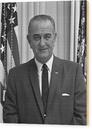 President Lyndon Johnson Wood Print by War Is Hell Store