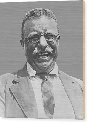 President Teddy Roosevelt Wood Print by War Is Hell Store