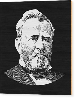 President Ulysses S. Grant Wood Print by War Is Hell Store