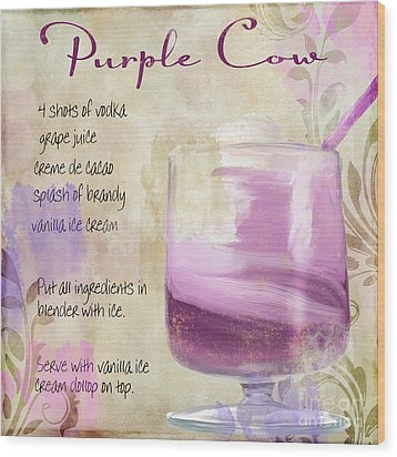 Purple Cow Mixed Cocktail Recipe Sign Wood Print by Mindy Sommers