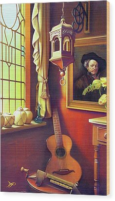 Rembrandt's Hurdy-gurdy Wood Print by Patrick Anthony Pierson
