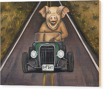 Road Hog Wood Print by Leah Saulnier The Painting Maniac