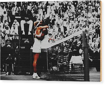 Serena Williams And Angelique Kerber Wood Print by Brian Reaves