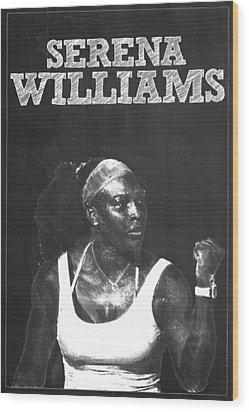 Serena Williams Wood Print by Semih Yurdabak
