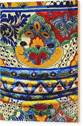 Talavera By Darian Day Wood Print by Mexicolors Art Photography