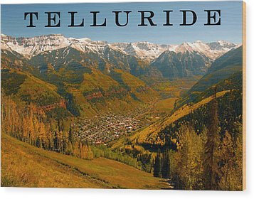 Telluride Colorado Wood Print by David Lee Thompson