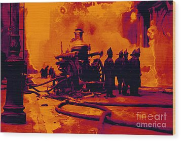 The Fire Fighters - 20130207 Wood Print by Wingsdomain Art and Photography