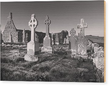 The Ghosts Of Ireland Wood Print by Robert Lacy