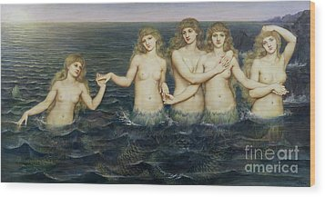 The Sea Maidens Wood Print by Evelyn De Morgan