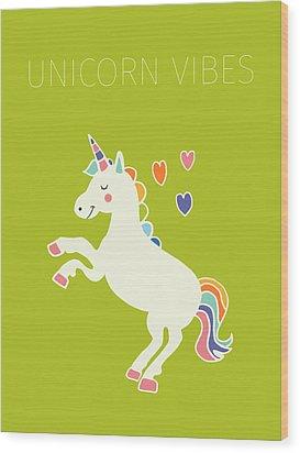 Unicorn Vibes Wood Print by Nicole Wilson