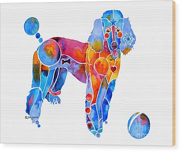 Whimsical French Poodle Wood Print by Jo Lynch