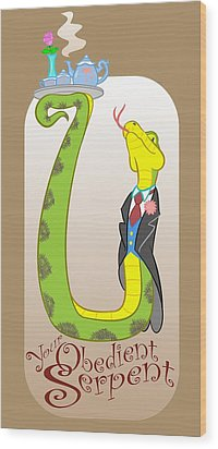 Your Obedient Serpent Wood Print by J L Meadows