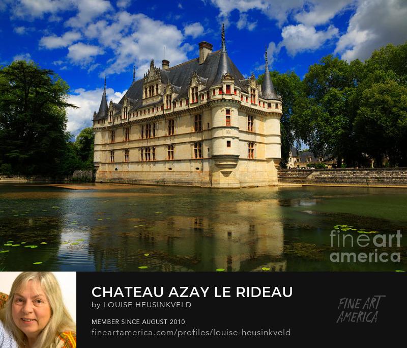 http://fineartamerica.com/featured/chateau-azay-le-rideau-louise-heusinkveld.html