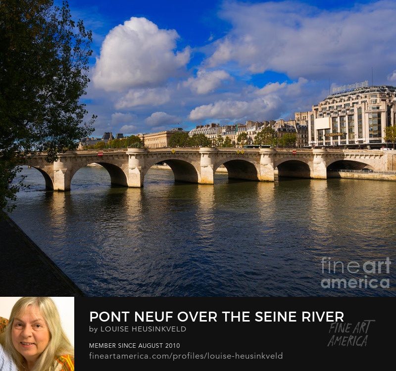 http://fineartamerica.com/featured/pont-neuf-over-the-seine-river-paris-louise-heusinkveld.html