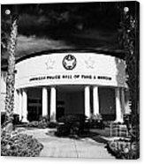 american police hall of fame and museum Florida USA Acrylic Print by Joe Fox