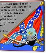 Confederate States Of America Robert E Lee Acrylic Print by Digital Creation