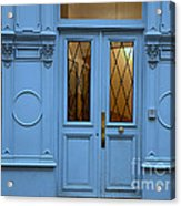 Paris Blue Door - Blue Aqua Romantic Doors Of Paris  - Parisian Doors And Architecture Acrylic Print by Kathy Fornal