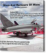 Wars And Rumours Of Wars Acrylic Print by Bible Verse Pictures