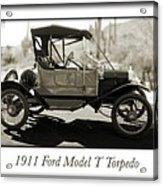 1911 Ford Model T Torpedo Acrylic Print by Jill Reger