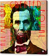 Abraham Lincoln All Men Are Created Equal 2014020502 Acrylic Print by Wingsdomain Art and Photography