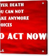 Against Suicide Acrylic Print by Sir Josef - Social Critic - ART