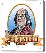 Ben Franklin Acrylic Print by John Keaton