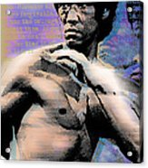 Bruce Lee And Quotes Acrylic Print by Tony Rubino