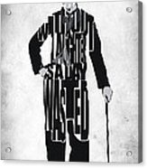 Charlie Chaplin Typography Poster Acrylic Print by Ayse Deniz