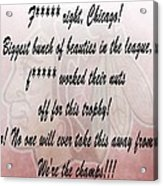 Chicago Blackhawks Crawford's Speech Acrylic Print by Dan Sproul