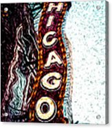 Chicago Theatre Sign Digital Art Acrylic Print by Paul Velgos