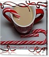 Cup Of Christmas Cheer - Candy Cane - Candy - Irish Cream Liquor Acrylic Print by Barbara Griffin