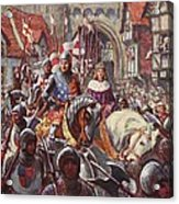 Edward V Rides Into London With Duke Acrylic Print by Charles John de Lacy