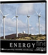 Energy Inspirational Quote Acrylic Print by Stocktrek Images