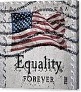 Equality Forever Acrylic Print by Patricia Januszkiewicz