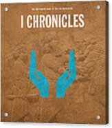 First Chronicles Books Of The Bible Series Old Testament Minimal Poster Art Number 13 Acrylic Print by Design Turnpike