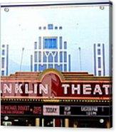 Franklin Theatre Acrylic Print by Anthony Jones