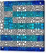 Greek Flag - Greece Stone Rock'd Art By Sharon Cummings Acrylic Print by Sharon Cummings