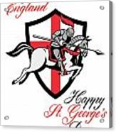 Happy St George Day A Day For England Retro Poster Acrylic Print by Aloysius Patrimonio