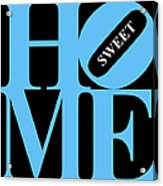 Home Sweet Home 20130713 Blue Black White Acrylic Print by Wingsdomain Art and Photography
