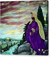 Jesus Overlooking Jerusalem -1 Acrylic Print by Ave Hurley