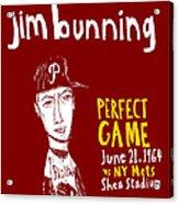 Jim Bunning Philadelphia Phillies Acrylic Print by Jay Perkins