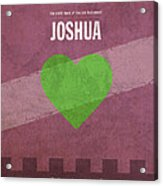 Joshua Books Of The Bible Series Old Testament Minimal Poster Art Number 6 Acrylic Print by Design Turnpike
