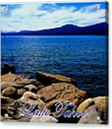 Lake Tahoe Magic Acrylic Print by Bobbee Rickard