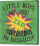 Little Boys Are Just... Acrylic Print by Debbie DeWitt