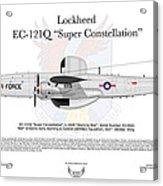 Lockheed Ec-121q Gold Diggers Acrylic Print by Arthur Eggers