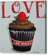 Love Valentine Cupcake Acrylic Print by Catherine Holman
