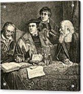 Luther Melancthon Pomeranus And Cruciger Translating  Acrylic Print by English School