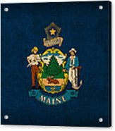 Maine State Flag Art On Worn Canvas Acrylic Print by Design Turnpike