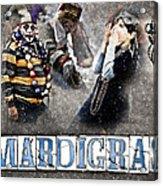 Mardi Gras Artwork Acrylic Print by Ray Devlin